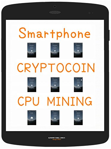 『 Smartphone CRYPTOCOIN MINING Beginner's Guide 』(9steps   25min)  - Let's run free Mining App at the back of Android and Dig  8 CRYPTOCOINs  -