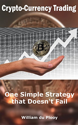 Crypto-Currency Trading  One Simple Strategy that Doesn't Fail