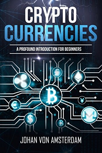Cryptocurrencies  A profound introduction for beginners  Crypto for beginners
