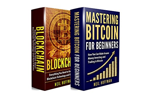 Cryptocurrency  Bitcoin  Blockchain  Cryptocurrency  The Insider's Guide to Blockchain Technology  Bitcoin Mining  Investing and Trading Cryptocurrencies (Crypto Trading and Investing Secrets)