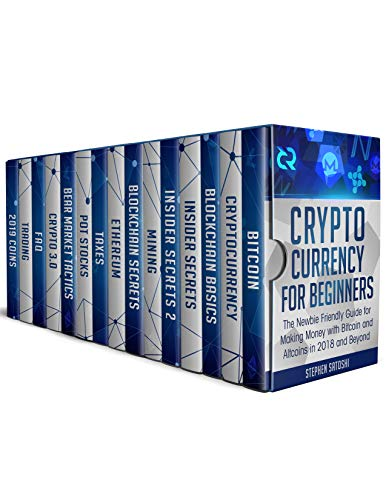 Cryptocurrency for Beginners  The Newbie Friendly Guide for Making Money with Bitcoin and Altcoins in 2018 and Beyond
