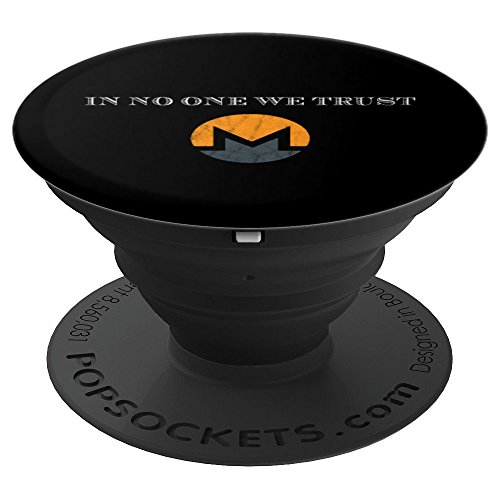 In No One We Trust Monero XMR Anonymous Mobile Souvenir - PopSockets Grip and Stand for Phones and Tablets