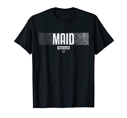 MaidSafeCoin MAID Hold Club Hodl T-Shirt