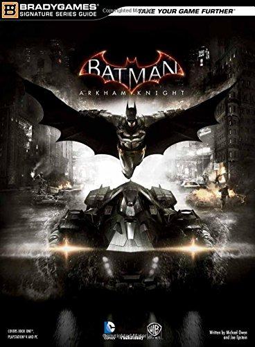 Batman  Arkham Knight Signature Series Guide (Bradygames Signature Series Guide)