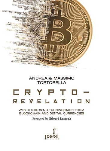 Crypto revelation  Why there is no turning back from blockchain and digital currencies