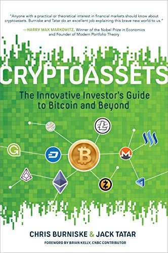 Cryptoassets  The Innovative Investor's Guide to Bitcoin and Beyond