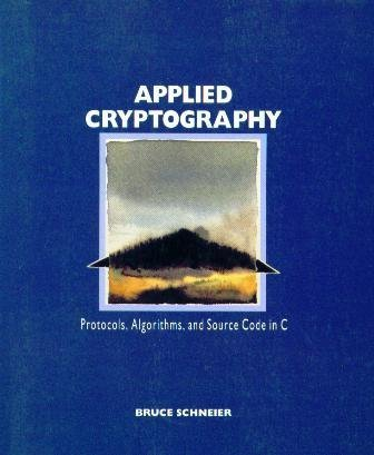 Applied Cryptography  Protocols  Algorithms  and Source Code in C