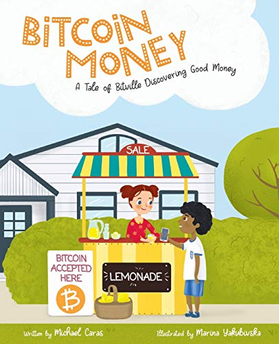 Bitcoin Money  A Tale of Bitville Discovering Good Money