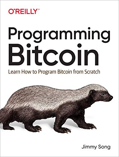 Programming Bitcoin  Learn How to Program Bitcoin from Scratch