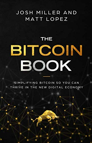 The Bitcoin Book  Simplifying Bitcoin so you can Thrive in the New Digital Economy